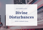 Divine Disturbances