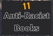 The 11 Anti-Racist Books You Should Read